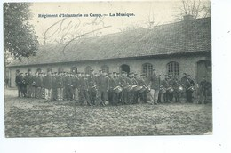 LEOPOLDSBURG - Camp De Beverloo - Régiment D'Infanterie - La Musique - Leopoldsburg (Camp De Beverloo)