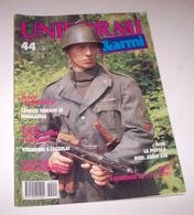 Militaria - Rivista Uniformi E Armi - N° 44 - Ottobre 1994 - Non Classificati