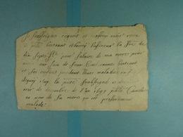1699 Gonrieux Cuvelier A été Payé Par Bertrant Et Lafineur Pour Des Soins Apportés à La Famille - Manuscrits