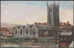 Church, St Ives, Cornwall, C.1904 - Hildesheimer Postcard - St.Ives
