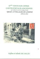 Livre : Catalogue De La 67 Vente R.del Balzo ( En L'état ) Uniquement Voitures à Chiens - Books
