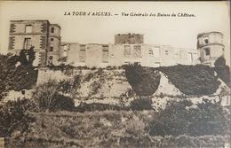 La Tour D Aigues, Vue Generale Des Ruines Du Chateau - La Tour D'Aigues