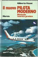 Libro Il Nuovo Pilota Moderno - Manuale Teorico-pratico Di Gilberto Visani - Libri, Riviste, Fumetti