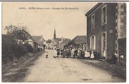 CPA ( Mayenne ) Mée - Route De St - Quentin - Frankreich