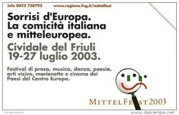*ITALIA: MITTELFEST 2003* - Scheda Usata - Pubbliche Figurate Ordinarie