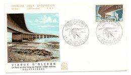Enveloppe Premier Jour  / Viaduc D'Oléron / Bourcefranc  / 18 Juin 1966 - 1960-1969
