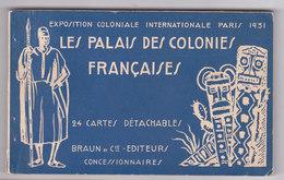 PARIS Exposition Coloniale 1931 Carnet De 24 Cartes LE PALAIS DES COLONIES FRANCAISES - Expositions