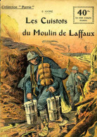 Guerre 14 18 : Les Cuistots Du Moulin De Laffaux Par André - Historisch