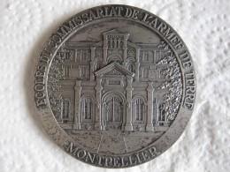 Médaille Ecole Du Commissariat De L'Armée De Terre – Montpellier - Army & War
