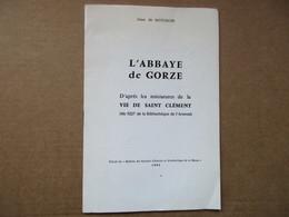L'Abbaye De Gorze (Jean De Mousson) éditions De 1983 - Andere