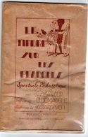 Le Timbre Sur Les Planches : Spectacle Philatelique 1947  RARE RARE   RARE - Autres