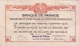 GUERRE 14/18 - SAINT CHINIAN / ABBE GRAND / Bon De VERSEMENT D'OR à La BANQUE De FRANCE / 100 FRANCS - 1871-1952 Antichi Franchi Circolanti Nel XX Secolo