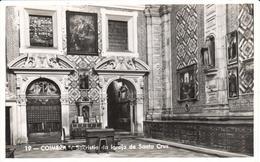 POSTAL   COIMBRA  -PORTUGAL  - SACRISTIA DE LA IGLESIA DE LA SANTA CRUZ  (SACRISTIA DA IGREJA DE SANTA CRUZ) - Coimbra