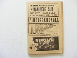 Horaire Mensuel Complet 1953 Banlieue Sud + Ligne De Sceaux Massy St Remy Le Chevreuses Trains Train - Europe