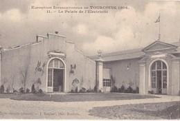 Exposition Internationale De Tourcoing 1906 - Le Palais De L'Electricité - Tourcoing