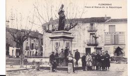 FLORENSAC  - PLACE ET STATUE DE LA REPUBLIQUE - Autres Communes
