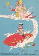 """CP Illustrée Par Dubout - Grosse Femme Faisant Du Ski Nautique, Son époux Accroché à Son Cou """"Décontracte-toi, Chéri! On - Dubout"""