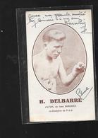 CARTE D UN BOXEUR...DELBARRE... - Boxing