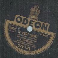 """78 Tours - M. MARCEAU  - ODEON 279126  """" LE PETIT SUISSE """" + """" VARIETE """" - 78 Rpm - Gramophone Records"""
