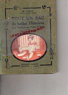 75- PARIS- TOUT UN SAC DE BELLES HISTOIRES POUR CHARMER LES PETITS-ECOLE- CAPUS-ILLUSTRATEUR KUHN REGNIER-LIVRE LECTURE - 6-12 Ans