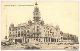 NIEUPORT - BAINS ..-- Le Grand Hôtel En Reconstruction . - Nieuwpoort