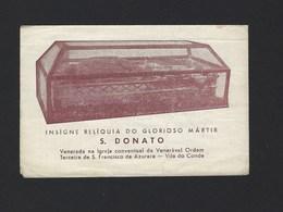 PAGELA RELIGIOSA: Reliquia Martir S.DONATO, Venerada Na Igreja Ordem Terceira Em VILA DO CONDE (Porto) Portugal 1960 - Images Religieuses
