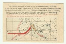 REGIA MARINA - QUANTITA' DELLE MERCI IMPORTATE IN ITALIA VIA MARE DURANTE LA GUERRA ....   - NV FP - Guerre 1914-18