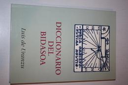 DICCIONARIO DEL BIDASOA LUIS DE URANZU 1994 - Pays Basque - Cultural