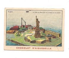 CHROMO Chocolat  AIGUEBELLE  T.S.F. Le Poste De New-York Et La Statue De La Liberté - - Aiguebelle