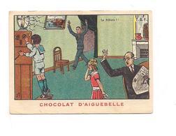 CHROMO Chocolat  AIGUEBELLE  T.S.F. La Friture !! - Aiguebelle