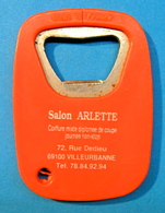 DECAPSULEUR  SALON ARLETTE COIFFURE MIXTE DIPLOMEE DE COUPE JOURNEE NON-STOP 72 RUE DEDIEU 69100 VILLEURBANNE - Bottle Openers