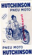 24 - PERIGUEUX- BUVARD HUTCHINSON PNEU MOTO- D' APRES JEAN MICHEL LIEBAUX DIT MICH DESSINATEUR CARICATURISTE - Tweewielers