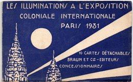PARIS 1931 - Les Illuminations à L'Exposition Coloniale Internationale - Carnet Complet 10 Cartes - Ed. Braun - Expositions