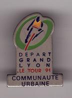 PIN'S DEPART TOUR DE FRANCE -- LYON 1991 -- COMMUNAUTE URBAINE - Cyclisme
