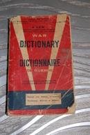 DICTIONNAIRE DE GUERRE ANGLAIS AMERICAIN FRANCAIS - 1943 - Dictionaries