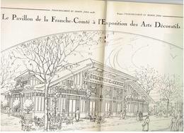 Franche Comte Et Monts Jura N°68, Mars 1925 Morez Les Rousses,Lionel De Moustier, Le Pavillon FC Aux Arts Deco Modernes - 1900 - 1949