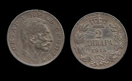 SERBIE . PIERRE I . 2 DINARA  1915 . - Serbie