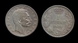 SERBIE . PIERRE I . 1 DINARA  1915 . - Serbie