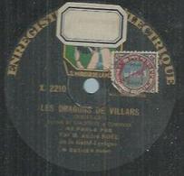 """78 Tours - ANDRE NOËL - PATHE 2210 """" LES DRAGONS DE VILLARS """" + """" LA MASCOTTE """" - 78 Rpm - Gramophone Records"""
