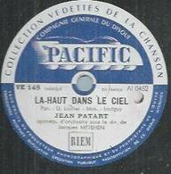 """78 Tours - JEAN PATART - PACIFIC 148 """" LA-HAUT DANS LE CIEL """" + """" AYE MAMA """" - 78 Rpm - Gramophone Records"""