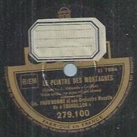 """78 Tours - EMILE PRUD'HOMME - ODEON 279100 """" LE PEINTRE DES MONTAGNES """" + """" LA VALSE A TOUT LE MONDE """" - 78 Rpm - Gramophone Records"""