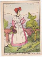 Chromo - Languedoc - Costume De 1830 - Trade Cards