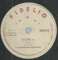 "78 Tours - LE QUINTETTE PARISIEN - FIDELIO 20022 "" GLORIE A "" + "" ADIOS MARGUERITA "" - 78 Rpm - Gramophone Records"