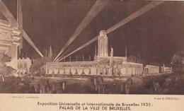 BRUXELLES / BRUSSEL / EXPOSITION 1935 /  PALAIS DE LA VILLE DE BRUXELLES - Mostre Universali