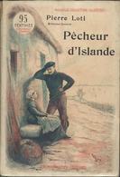 Pierre Loti -Pecheur D'Islande Ouvrage Illustré Couronné Par L'Académie Française Vers 1900 - Boeken, Tijdschriften, Stripverhalen
