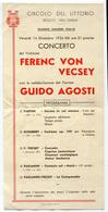PROGRAMMA CIRCOLO DEL LITTORIO REGGIO EMILIA STAGIONE CONCERTI ANNO 1934 CONCERTO FERENC VON VECSEY E GUIDO AGOSTI - Programmi