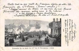 ¤¤   -   ILES SAINT-PIERRE-et-MIQUELON  -  Saint-Pierre  -  Incendie De La Nuit Du 1er Au 2 Novembre 1902  -   ¤¤ - Saint-Pierre-et-Miquelon