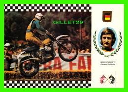 SPORTS MOTO - HERBERT SCHMITZ, ALEMANIA OCCIDENTAL - No 17, SERIE MOTOCROSS - PUCH AUSTRIA 102 KG , 34,5 C.V. - - Sport Moto