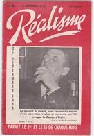 REVUE - REALISME - POLITIQUE - REVUE BI MENSUELLE PRO PETAIN ET ANTI DE GAULLE - N°20 15 OCTOBRE 1949 - Livres, BD, Revues
