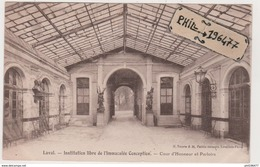 53 Laval - Cpa / Institution Libre De L'Immaculée Conception - Cour D'Honneur Et Parloirs. - Laval